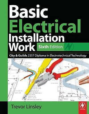 (Like new) Basic Electrical Installation Work by Trevor Linsley Paperback,