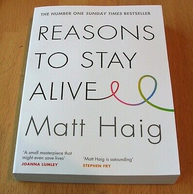Reasons To Stay Alive by Matt Haig Brand New Book / Quick First class Postage