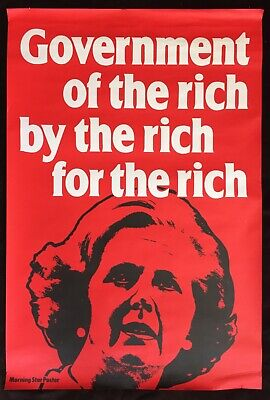 "[Anti-Margaret Thatcher] 1979 Morning Star Poster ""Government of the Rich"""