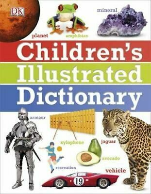 NEW Children's Illustrated Dictionary By Dorling Kindersley Hardcover