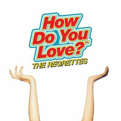 THE REGRETTES HOW DO YOU LOVE? CD (New Release AUGUST 9th 2019)
