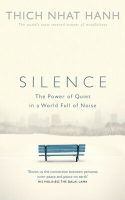 Silence: The Power of Quiet in a World Full of Noise (Paperback),...