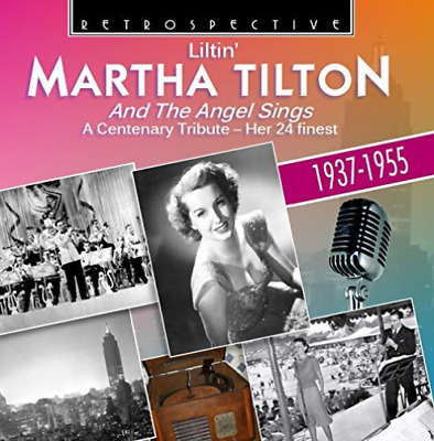 TILTON, MARTHA-Liltin` Martha Tilton - And The Angel Sings: H (UK IMPORT) CD NEW