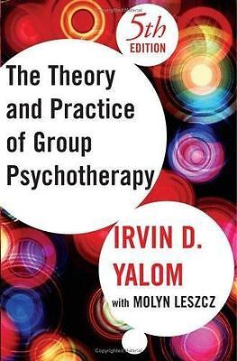 The Theory and Practice of Group Psychotherapy 5th Edition by Irvin D. Yalom