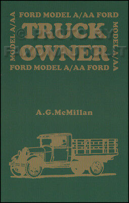 Model A AA Ford Truck Owner Book 1928 1929 1930 1931 includes 500 illustrations