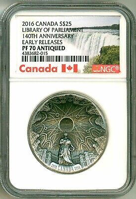 2016 Canada S$25 Library Of Parliament 140th Ann Early Release NGC PF70 Antiqued