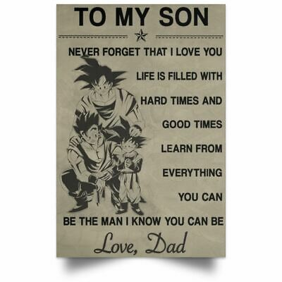 To My Son Poster Goku Gohan Dragonball Super Z Poster Canvas Motivational Quotes