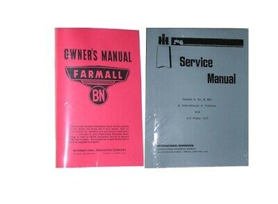 International Harvester FARMALL BN Owners Service & Part's Catalog Manual