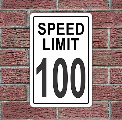100 MPH Speed Limit Aluminum Road Sign