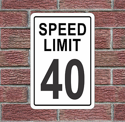 40 MPH Speed Limit Aluminum Road Sign
