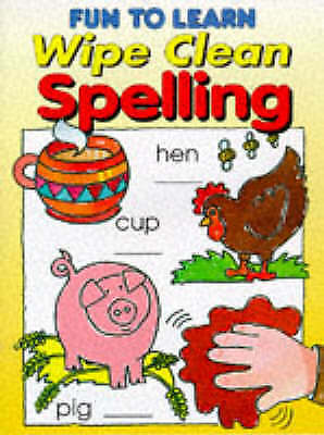 Fun to Learn Wipe Clean Spelling, Autumn Publishing Inc., Very Good Book