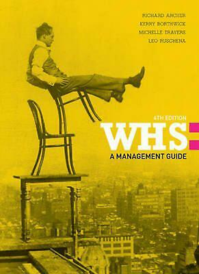 WHS: A Management Guide with Student Resource Access 12 Months by Kerry Borthwic