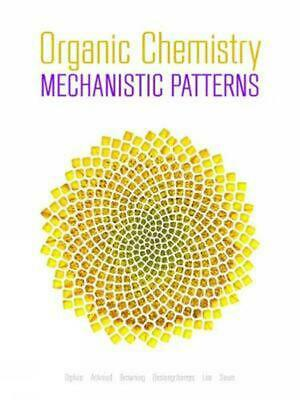 Organic Chemistry: Mechanistic Patterns with Printed Access Card (12 Months/Mult
