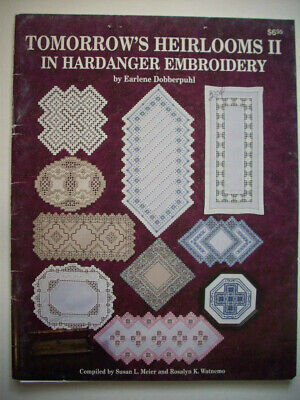 Tomorrow's Heirlooms II in  Hardanger Embroidery  pattern booklet