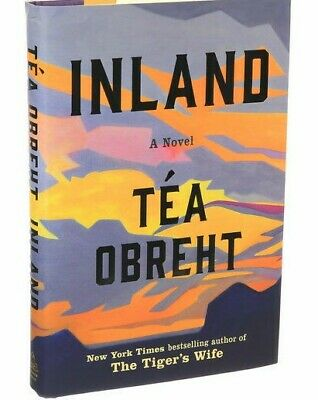 Signed 1St Ed Of 'Inland' By Tea Obreht
