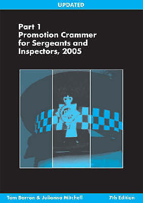 (Good)-Promotion Crammer for Sergeants and Inspectors 2005: Pt. 1 (Paperback)-To