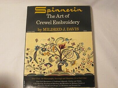The Art of Crewel Embroidery Book Mildred J. Davis 1962 Spinnerin Soft Cover