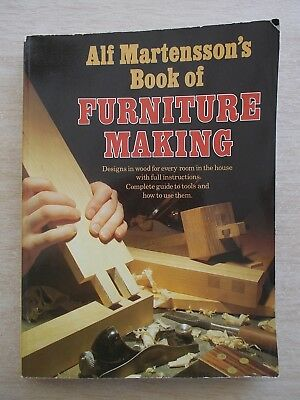 Alf Martensson's Book of Furniture Making~Instructions For Every Room in House