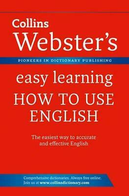 Webster's Easy Learning How to use English (Collins Webster's Easy Learning), Co
