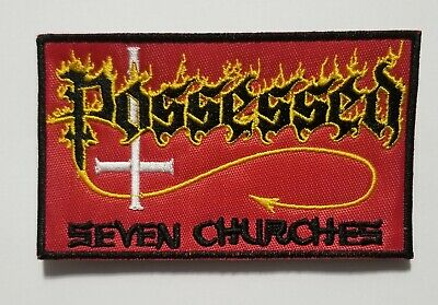 Possessed Seven Churches Black border EMBROIDERED  PATCH