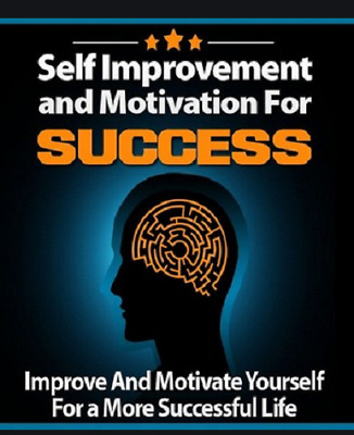 Self Improvement and Motivation for Success / E-book in pdf Master Resell Rights