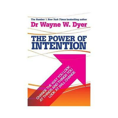 The Power Of Intention by Dr Wayne W. Dyer (author)
