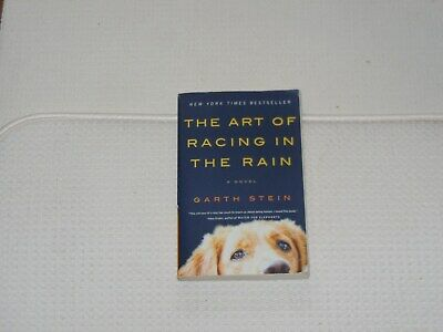 THE ART OF RACING IN THE RAIN by GARTH STEIN Trade Paperback