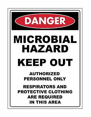 Danger Microbial Hazard Keep Out Sign