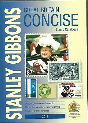Stanley Gibbons Great Britain 2013 Concise Stamp Catalogue Hardback
