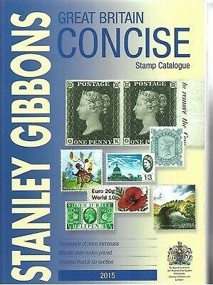 Stanley Gibbons Great Britain 2015 Concise Stamp Catalogue Softback