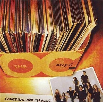 Various Artists, The O.C. Mix 6: Covering Our Tracks, Very Good Soundtrack