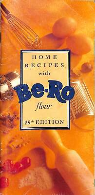 HOME RECIPES WITH BE-RO FLOUR 39TH EDITION, BE-RO, Good Condition Book, ISBN