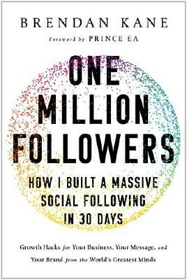 One Million Followers by Brendan Michael Kane (author)