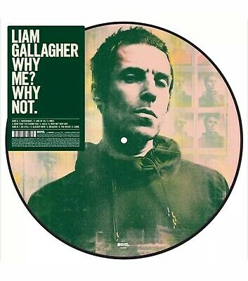 Liam Gallagher - Why Me? Why Not. Picture Disc Vinyl. Very Limited. Oasis.