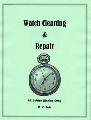 Watch Cleaning & Repair 1910 Essay - How to PDF Book