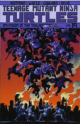 Teenage Mutant Ninja Turtles Volume 19: Invasion of the Triceratons by Eastman,