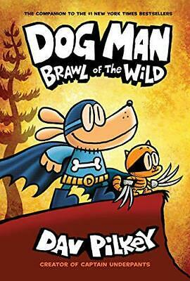 Dog Man 6: Brawl of the Wild by Pilkey, Dav, NEW Book, FREE & FAST Delivery, (Ha