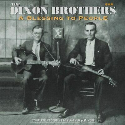 The Dixon Brothers - A Blessing To People-Complete Recordings Book/Buch4 Be NEU