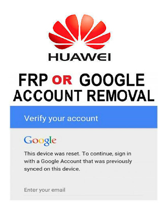 Huawei FRP Lock Key Google Account Removal/Reset ...All Huawei Models Supported