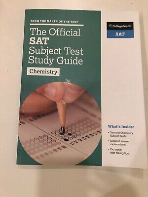 The Official Sat Subject Test In Chemistry Study Guide (College Board)