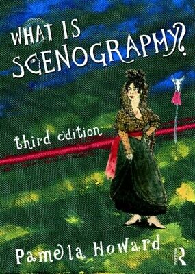 WHAT IS SCENOGRAPHY, Howard, Pamela