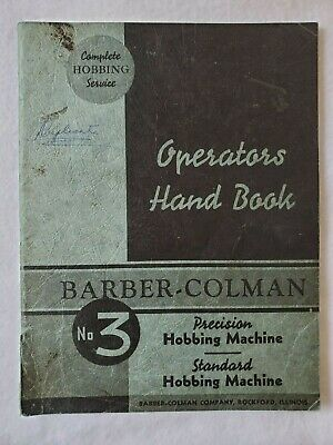 Barber Colman No. 3 Hobbing Machine Operators Hand Book Manual
