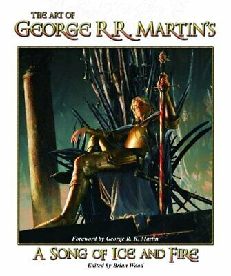 The Art Of George R. R. Martin's a Song de Hielo y Fuego