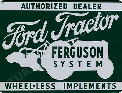 """FORD TRACTOR FERGUSON SYSTEM AUTHORIZED DEALER 9"""" x 12"""" Sign"""