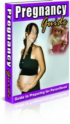 Pregnancy Guide To Preparing For Parenthood - PDF With MRR
