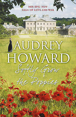 Softly Grow the Poppies by Howard, Audrey, Good Used Book (Paperback) FREE & FAS