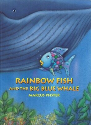 Rainbow Fish and the Big Blue Whale (Paperback), Marcus Pfister