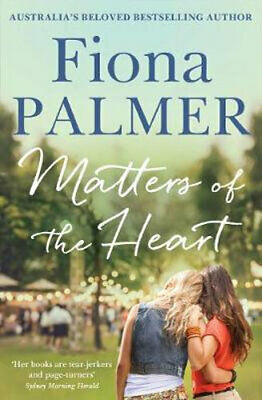 NEW Matters of the Heart By Fiona Palmer Paperback Free Shipping