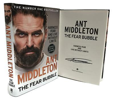 Signed Book - The Fear Bubble Harness Fear and Live Without Limits Ant Middleton