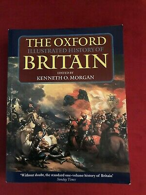Oxford Illustrated Histories: The Oxford Illustrated History of Britain PB - MIN